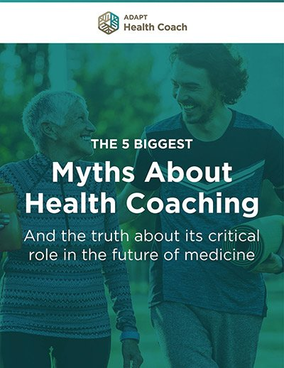The 5 Biggest Myths About Health Coaching eBook
